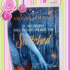 """Amanda Hocking """" Switched. Il segreto del regno perduto """" - Recensione Libro  http://matutteame.blogspot.com/2014/05/amanda-hocking-switched-il-segreto-del.html"""