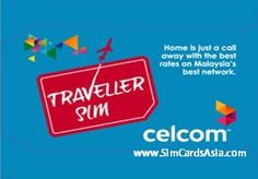 Celcom Traveller SIM with the cheapest IDD International call rates to countries outside of Malaysia.