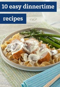 10 Easy Dinnertime Recipes – Apart from holidays and special occasions, easy recipes rule. So while we certainly have ideas for other kinds of dinnertime needs (like slow-cooker favorites or Healthy Living suppers), you can rest assured that these recipes are simple to prepare.