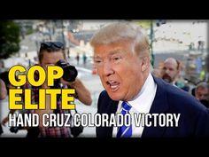 GOP ELITE HAND CRUZ COLORADO VICTORY, TRUMP EXPOSES FAILED DEMOCRACY - YouTube