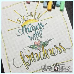 Do all things with kindness. | www.tammytutterow.com