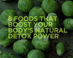 8 Foods That Boost Your Body's Natural Detox Power  - Photo by: Shutterstock http://www.womenshealthmag.com/nutrition/detox-foods