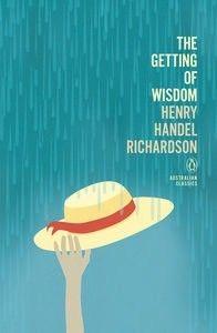 The Getting of Wisdom: Penguin Australian Classics