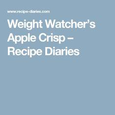 Weight Watcher's Apple Crisp – Recipe Diaries