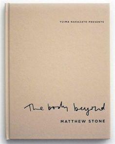 Matthew Stone 'The Body Beyond'