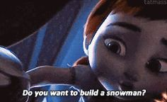 do you want to build a snowman? {gif} THIS IS LITERALLY TOO CUTE FOR ME TO HANDLE