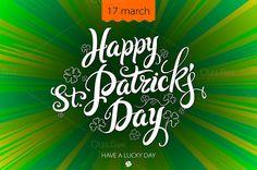Typographic Saint Patrick's Day  by Rommeo79 on Creative Market