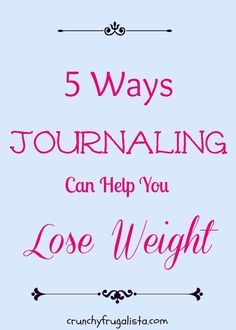 Journaling for #weightloss This week's intuitive eating post :) http://crunchyfrugalista.com/?p=19715