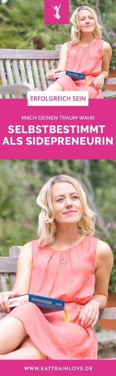 Selbstbestimmt als Sidepreneurin: Mache deinen Traum endlich wahr! | Hacks und Tipps für Gründer | Female Entrepreneurship Empowerment - Frauen im Business