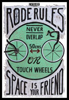 Color Pencil on brown paper drawing. Cycling is the fastest growing sport and with so many new riders on roads & trails thought I'd try and illustrate some safety yips and hand signals and hopefully save some broken skin & bones. Cycling T Shirts, Cycling Wear, Cycling Bikes, Road Cycling, Bicycle Tires, Bicycle Safety, Bicycle Wheel, Bike Quotes, Bike Poster