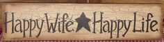 """primitive wood """"Happy Wife Happy Life"""" sign crackle black star farmhouse country #PrimitiveCountry #handpaintedbyseller"""