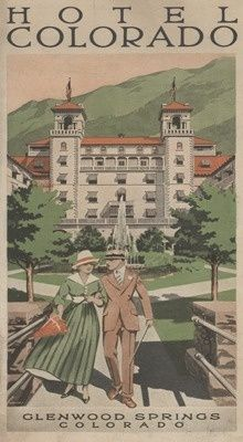 Glenwood Springs, Colorado - Hotel Colorado (1924)