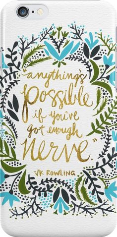 Anything's Possible – J.K. Rowling Quote • Also buy this artwork on phone cases, apparel, stickers, and more.