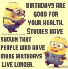 Birthday Funny Minion Quote birthday happy birthday minion minions happy birthday wishes birthday quotes happy birthday quotes birthday quote funny happy birthday quotes happy birthday humor happy birthday quotes for friends Birthday Quotes For Him, Birthday Wishes Quotes, Birthday Messages, Humor Birthday, Minion Birthday Quotes, Funny Birthday Quotes, Birthday Cards, Happy Birthday Minions, Birthday Greetings