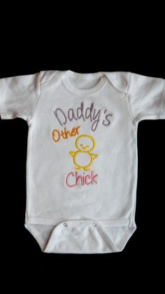 Girl Onesie Embroidered Baby Girl Clothes with Daddy's Other Chick Onesie. $16.00, via Etsy.