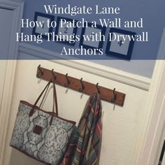 Patching a Wall and Tutorial for Hanging with Anchors - Step by Step Video! Windgate Lane