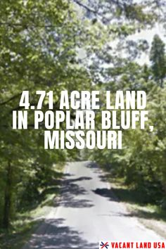 It's time to own some residential land in Poplar Bluff. It is a great location in between St Louis, MO and Memphis, TN. Imagine everything you could do with 4.71acres- big home, gardens, garage, plus room for your hobbies and pastimes too! Zoned residential for standard homes. No mobiles. Minimum house floor size 1200 sq foot. Grab it today for just $29,999! #BuyLand #InvestInLand #LandForSale #VacantLandUSA