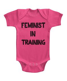 Another great find on #zulily! Hot Pink 'Feminist in Training' Bodysuit - Infant #zulilyfinds