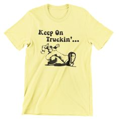 Keep On Truckin' T Shirt Hand screen-printed Grateful Dead Men's / Ladies /Fitted Jerry Garcia / Dead and Company / Bob Weir by cottonpickincrazy on Etsy