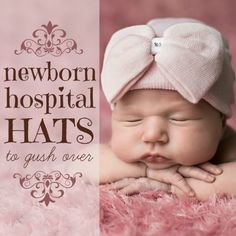 Within seconds of the arrival of your little bundle of joy, she was probably crowned with a traditional blue and pink striped cotton hospital hat. Her first photo, posted to all of your social media sites within hours of her birth, displayed her chubby cheeks and cherub lips protruding from that