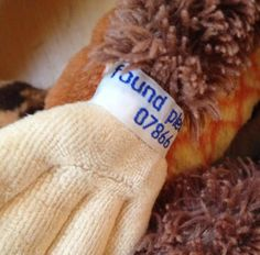 """One of our facebook followers shared this with us.  """"This is a great idea. My son has a much loved monkey who we have had returned twice when lost as he has a wrist band with""""if found please return to.., and my mobile no."""" Theses are normal woven name labels for labelling uniforms etc and I had them made up. Absolutely invaluable and may help some of your page likers in the future."""""""