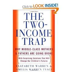 Non-Fiction: The Two-Income Trap by Elizabeth Warren & Amelia Warren Tyagi // Gayleen