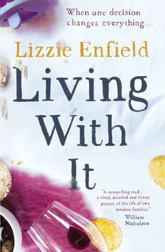 Living With It by Lizzie Enfield, designed by Anna Morrison, published by Myriad Editions in 2014 http://www.myriadeditions.com/Living-with-it
