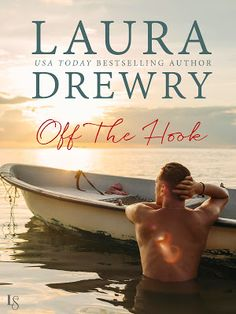 Toot's Book Reviews: Spotlight, Teasers, Excerpt & Giveaway: Off the Hook (Fishing for Trouble #1) by Laura Drewry