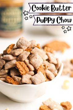 Cookie Butter Puppy Chow - A baJillian Recipes Biscoff Cookies, Crispy Cookies, Shortbread Cookies, Oatmeal Cookies, Puppy Chow Mix, Puppy Chow Recipes, Cookie Butter, Cookie Crumbs, Whoopie Pies