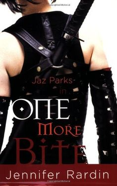 One More Bite (Jaz Parks, Book 5) by Jennifer Rardin, http://www.amazon.com/dp/B007K4H0BQ/ref=cm_sw_r_pi_dp_Wt9Xpb0KM6QA1