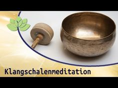Klangschalenmeditation - YouTube