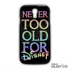 Never to Old for Disney for Samsung Galaxy S3/4/5/6/6 Edge/6 Edge Plus phonecases