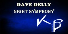 Dave Delly - Night Symphony