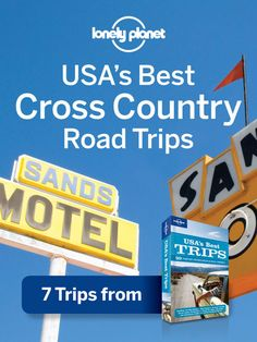 USA's Best Cross-Country Road Trips  Chapter from USA's Best Trips, including Route 66  by Lonely Planet