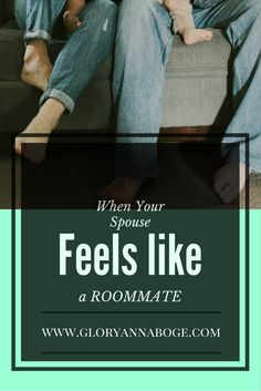 When your spouse starts to feel like a roommate. Marriage concerns when your marriage gets into a routine.