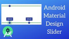 Android Material Design Component - How to Use Sliders in Your App Android Material Design, Android Tutorials, Being Used, Sliders, Improve Yourself, App, Learning, Studying, Apps