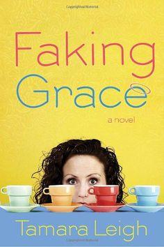 Faking Grace by Tamara Leigh http://www.amazon.com/dp/1590529294/ref=cm_sw_r_pi_dp_xo19tb1TH1Q4J