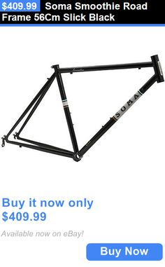 bicycle parts: Soma Smoothie Road Frame 56Cm Slick Black BUY IT NOW ONLY: $409.99