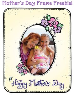 Use this cute Mother's Day Frame FREEBIE to make a card or simple gift for Mother's Day this year... just add a cute photo. smile emoticon  Only available through 5/6/15...