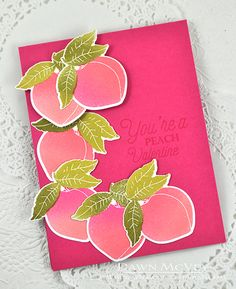 You're A Peach Card by Dawn McVey for Papertrey Ink (December 2015)