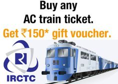 Irctc AC tickets and free Amazon 1500 Voucher Offer : Get Free Amazon Voucher - Best Online Offer