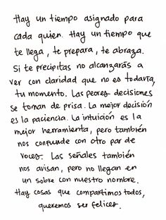 Hay un tiempo Text Quotes, Book Quotes, Life Quotes, More Than Words, Some Words, Motivational Phrases, Inspirational Quotes, Spanish Quotes, Word Porn