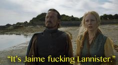 """Jaime then found Bronn, leading to this epic line: 
