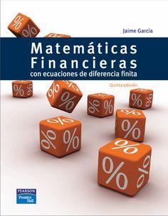 Descarga libro Matemáticas Financieras con ecuaciones de diferencia finita  – Jaime García – PDF – Español http://helpbookhn.blogspot.com/2014/08/matematicas-financieras-jaime-garcia.html?spref=tw