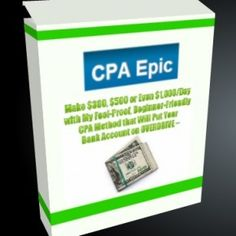 [Huge] CPA Epic Review and Download – Make $300, $500 or Even $1.000/Day with My Fool-Proof, Beginner-Friendly CPA Method that will put Your Bank Account on Overdrive and Make $100 in Your First 24 hours