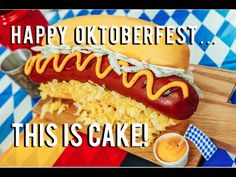 How to Make a Cake That Looks Just Like a Sausage On a Bun In Honor of Oktoberfest