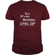 Awesome Tee Birthday April 24 SHIRT FOR WOMENS AND MEN ,BIRTHDAY, QUEENS I LOVE MY HUSBAND ,WIFE Birthday April 24-TSHIRT BIRTHDAY Birthday April 24 yes it's my birthday Shirts & Tees