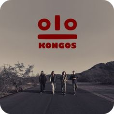 """South African band, Kongos, is great... check out their song """"Come With Me Now"""""""