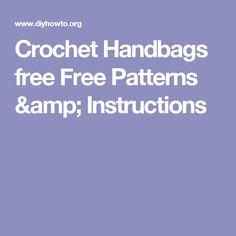 Crochet Handbags free  Free Patterns & Instructions