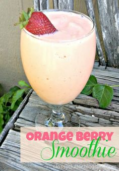 Orange Berry Smoothie! BETTER than Jamba Juice! For reals. - Classy Clutter